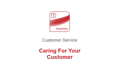 Customer Service: Caring for your Customer