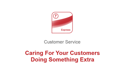 Caring For Your Customers: Doing Something Extra