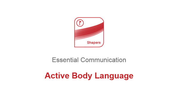 Essential Communication: Active Body Language