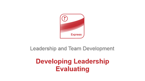 Developing Leadership: Evaluating