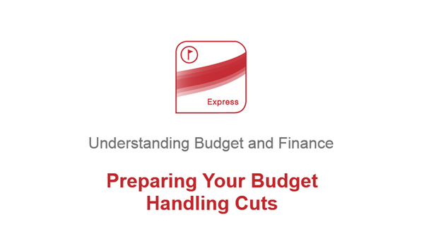 Preparing Your Budget: Handling Cuts