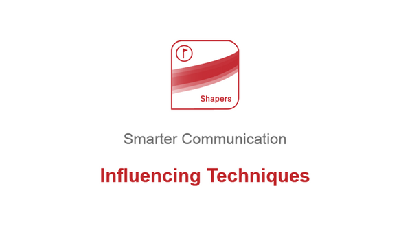 Smarter Communication: Influencing Techniques