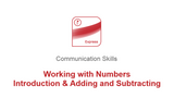 Working with Numbers: Introduction and Adding & Subtracting