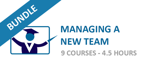 Managing a New Team: Courses Bundle