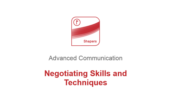 Advanced Communication: Negotiation Skills and Techniques