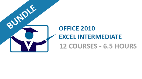 Office 2010 Excel Intermediate: Courses Bundle