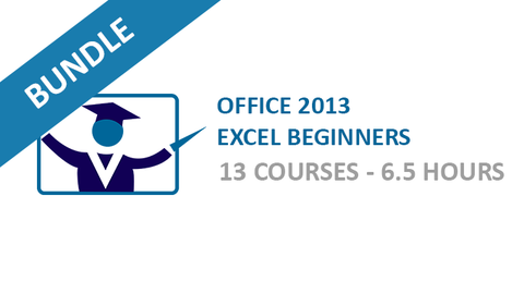 Office 2013 Excel Beginners: Courses Bundle