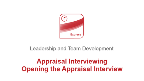 Appraisal Interviewing: Opening the Appraisal Interview