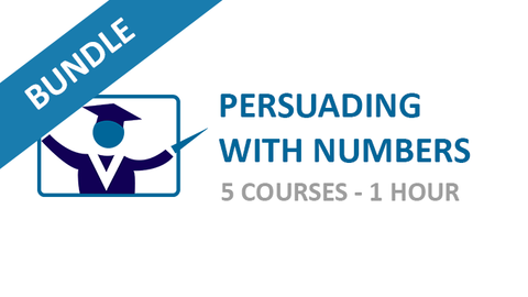 Persuading with Numbers: Courses Bundle