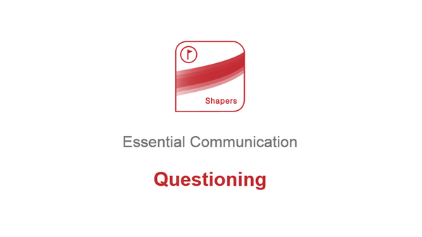 Essential Communication: Questioning
