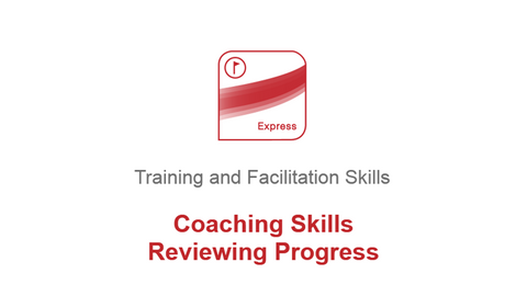 Coaching Skills: Reviewing Progress