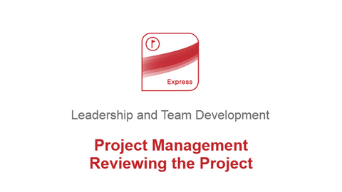 Project Management: Reviewing the Project