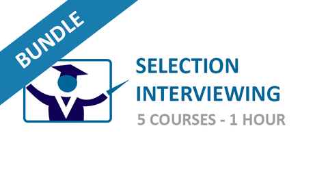 Selection Interviewing: Courses Bundle