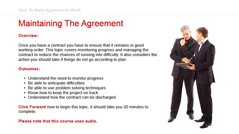 How To Make Agreements Work: Maintaining the Agreement