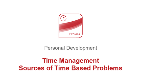 Time Management: Sources of Time Based Problems