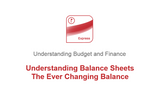 Understanding Balance Sheets: The Ever Changing Balance