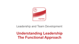 Understanding Leadership: The Functional Approach