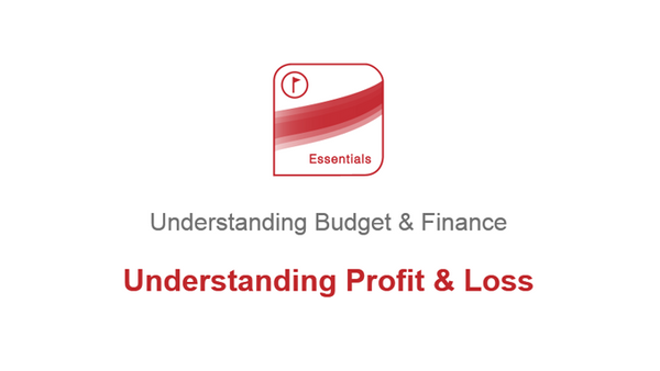 Understanding Budget and Finance: Understanding Profit and Loss