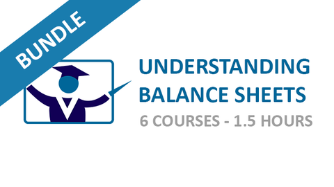 Understanding Balance Sheets: Courses Bundle