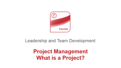 Project Management: What is a Project