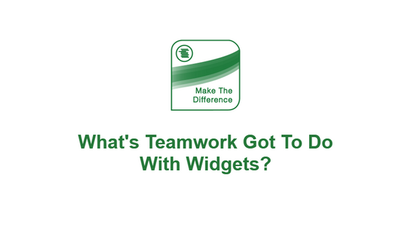 The Bottom Line: What's Teamwork Got To Do With Widgets