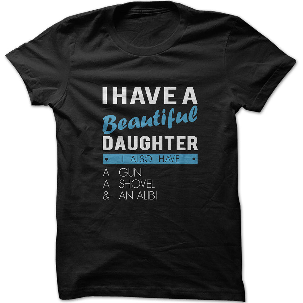 Men's I Have A Beautiful Daughter Graphic T-Shirt