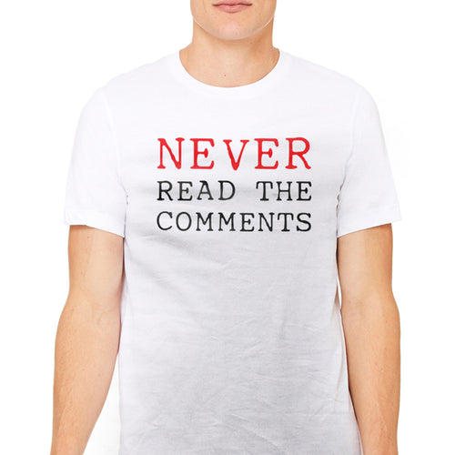 Men's Never Read The Comments Graphic T-Shirt