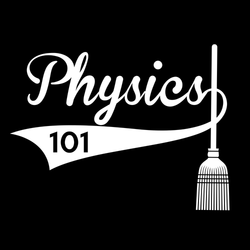 Physics 101 Broom Challenge Graphic T-Shirt