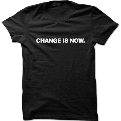 Change Is Now Graphic T-Shirt