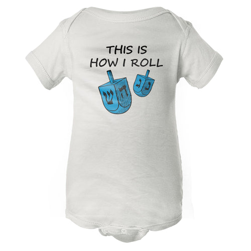 This Is How I Roll Baby Onesie