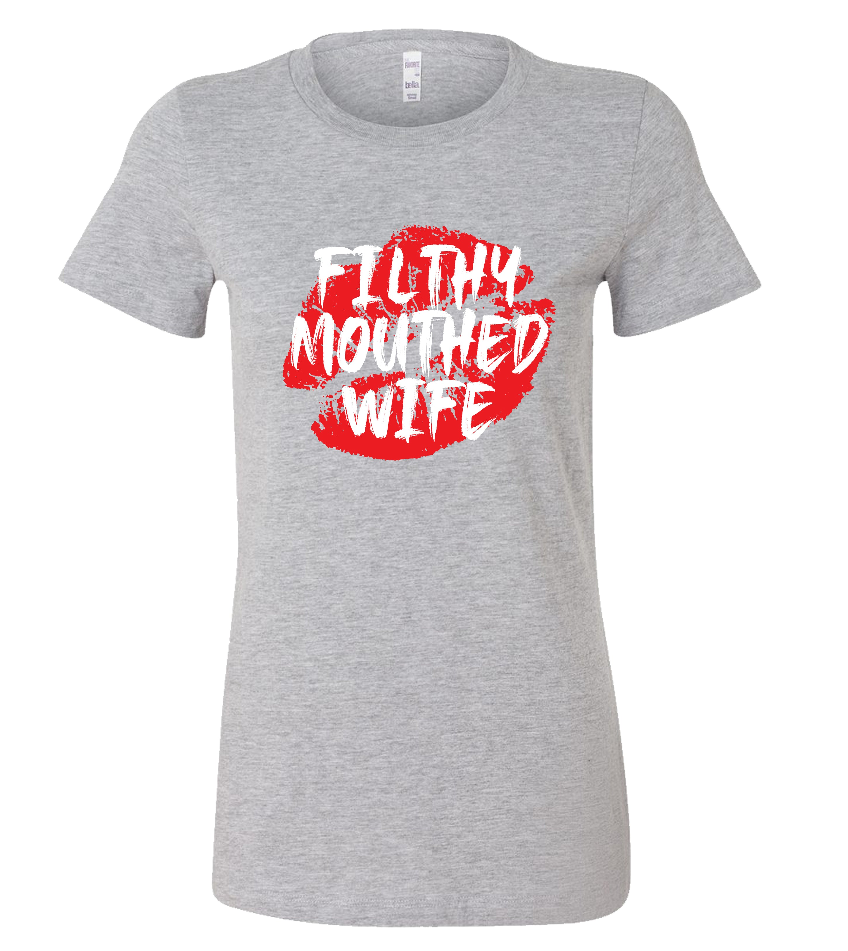Womens Filthy Mouthed Wife Lipstick Smudge Graphic T-Shirt