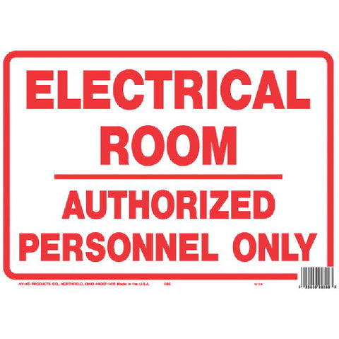"Electrical Room Authorized Personnel Only Sign, Polystyrene, 10"" X 14 In."