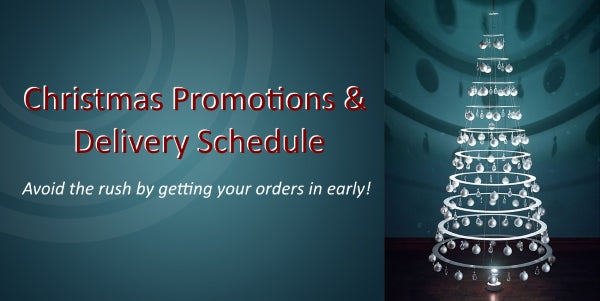 Christmas Promotions and Delivery Schedule