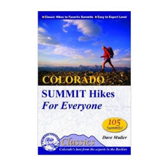 Colorado Summit Hikes for Everyone (Colorado Mountain Club Classics)