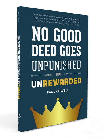 Book: No Good Deed Goes Unpunished or Unrewarded