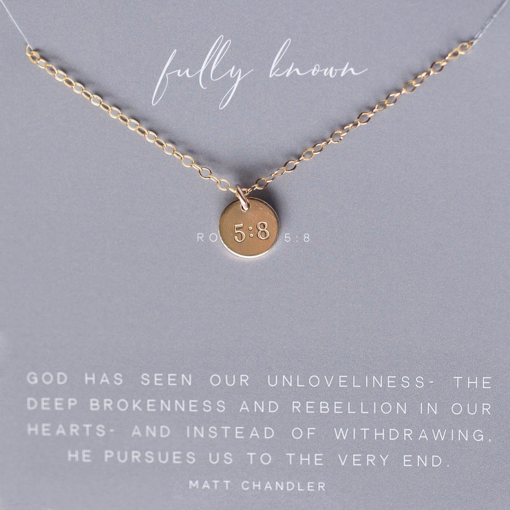 Fully Known- Romans 5:8