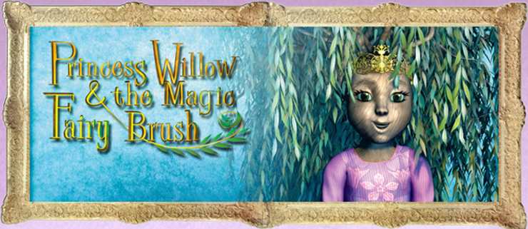 Princess Willow & the Magic Fairy Brush