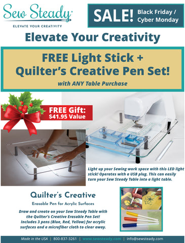 Black Friday / Cyber Monday Special: FREE Light Stick + Quilter's Creative Pen Set with ANY Table Purchase