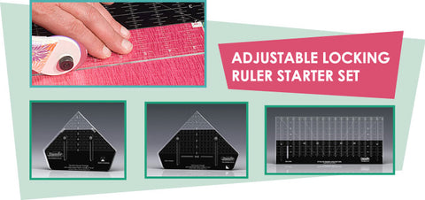 Adjustable Ruler Starter Set - 3 Ruler and Free Block Patterns