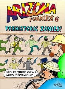 ARIZONA FUNNIES. #6 (2014) (Kjartan KARNO Arnorsson and Friends)