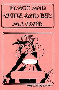 BLACK AND WHITE AND RED ALL OVER Portfolio (1996) (Darin Brown)