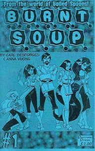 BURNT SOUP #1 (digest) (2007) (Desforges & Vuong)
