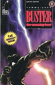 BUSTER THE AMAZING BEAR. #1 (1992) (Tommy Yune)