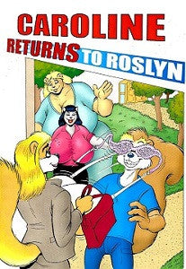 CAROLINE RETURNS TO ROSLYN (2013) (Karno)