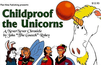 CHILDPROOF THE UNICORNS (2000) (John Robey)