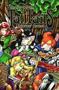 Compleat TALL TAILS THIEVES' QUEST (2014) (JD Calderon & Daphne Lage)