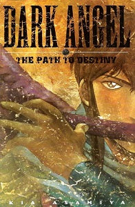DARK ANGEL: The Path to Destiny (softcover) (2000) (Kia Asamiya( )1)