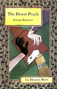 DESERT PEACH. Collection Vol. 3: FOREIGN RELATIONS (1994) (Donna Barr) (1)