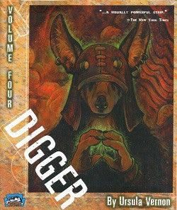 DIGGER. Volume 4 (of 6) (2009) (Ursula Vernon)