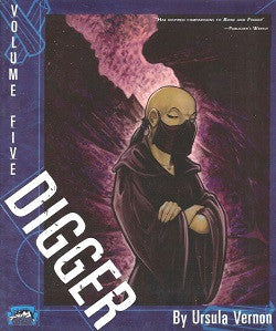 DIGGER. Volume 5 (of 6) (2010) (Ursula Vernon)